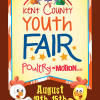 Kent County Youth Fair – August 10th – 15th