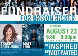 Fundraiser for Brison Ricker