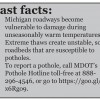 Mild winters are harsh on Michigan roads