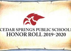 Cedar Springs Public Schools 1st Semester Honor roll 2019-2020