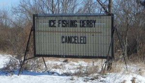 The LOLA Ice Fishing Derby has been canceled this year due to warmer weather. According to organizer Pam Bradfield, they will are planning a spring event. Post photo by L. Allen.