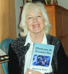Patricia Rose with her latest book, Medicine at Crooked Hat.