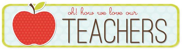 CSPS-oh-how-we-love-our-teachers